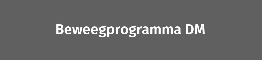 Beweegprogramma DM